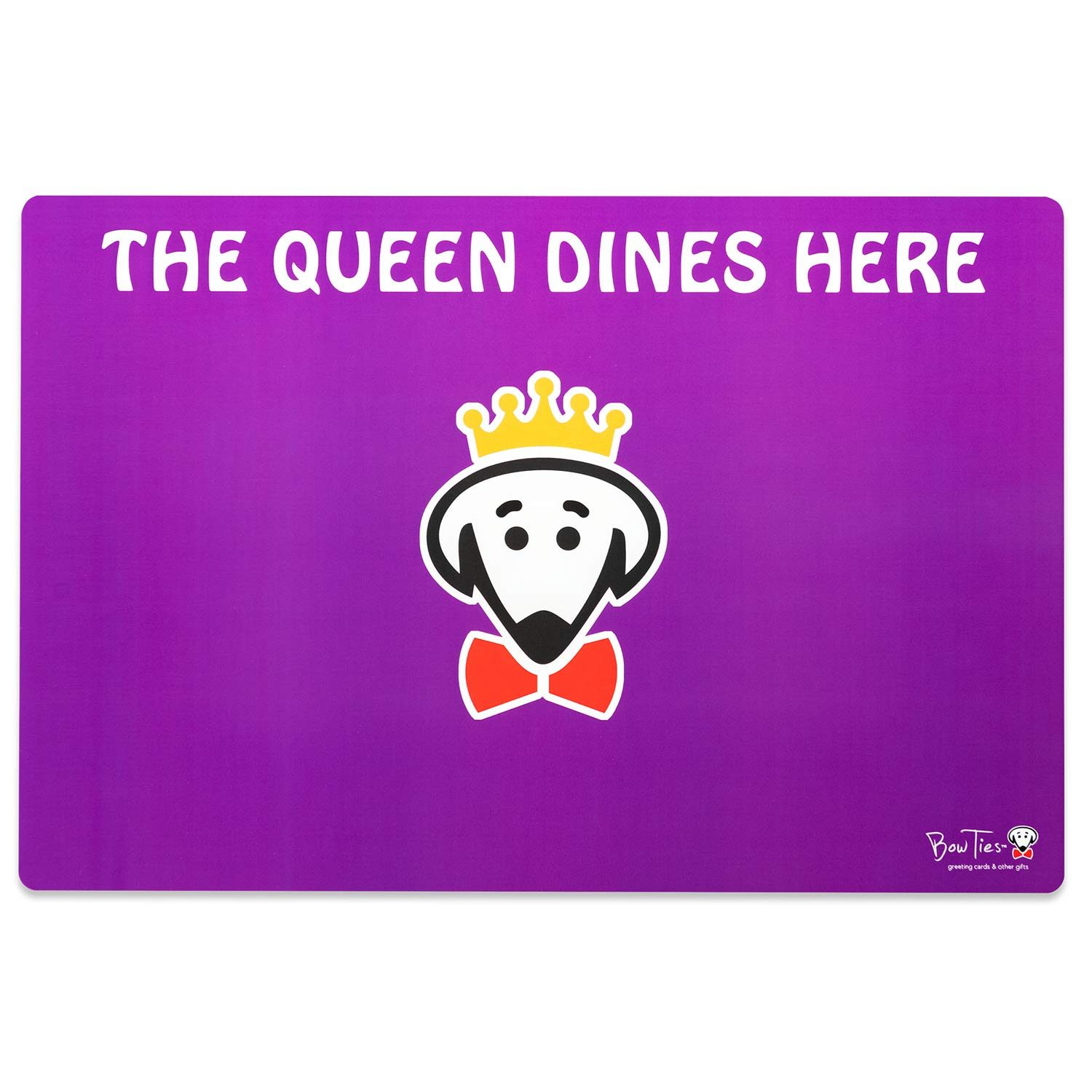 The Queen Dines Here pet mat by Beau Tyler