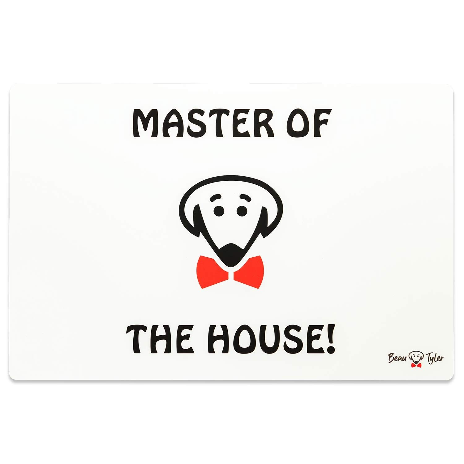 The Boss Eats Here pet mat (Master of the House! on back) in white by Beau Tyler