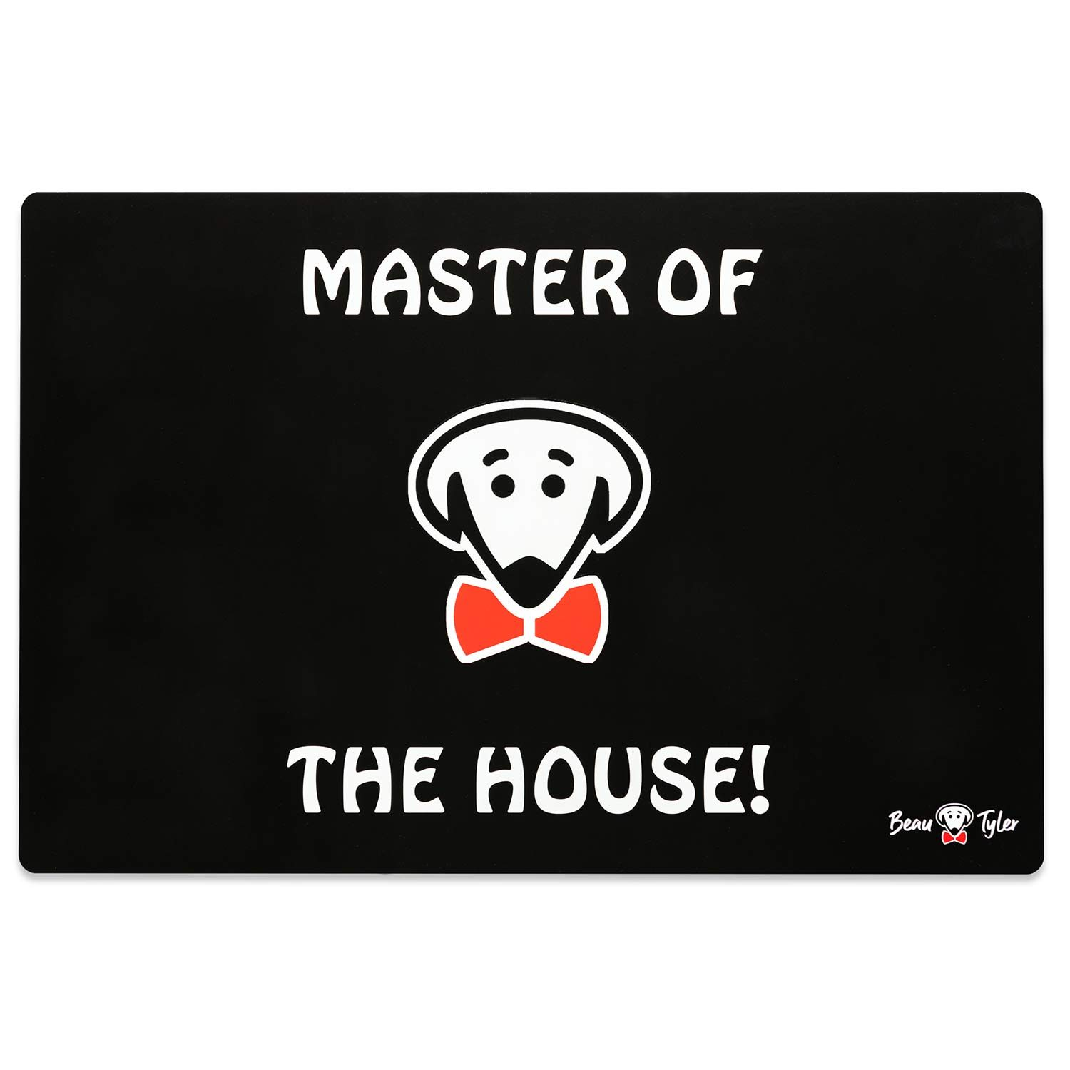 The Boss Eats Here pet mat (Master of the House! on back) in black by Beau Tyler